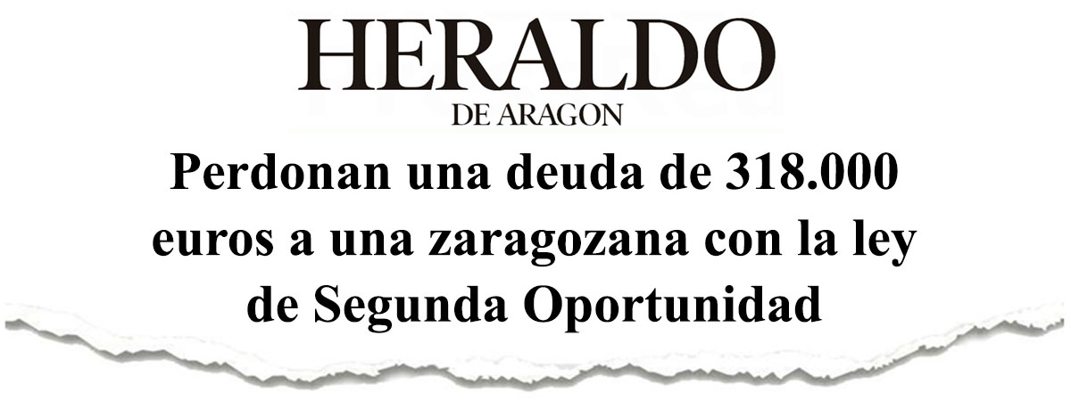 Perdonan una deuda de 318.000 euros a una zaragozana con la ley de Segunda Oportunidad